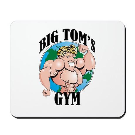 Big Tom's Gym Mousepad