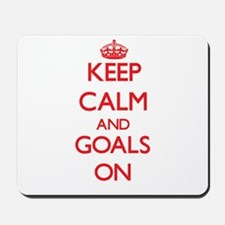 Keep Calm and Goals ON Mousepad
