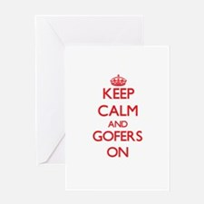 Keep Calm and Gofers ON Greeting Cards