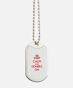 Keep Calm and Goners ON Dog Tags