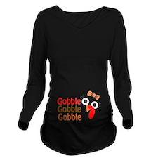 Gobble, gobble, gobble Long Sleeve Maternity T-Shi