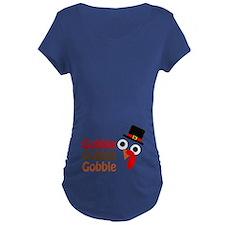 Gobble, gobble, gobble Maternity T-Shirt