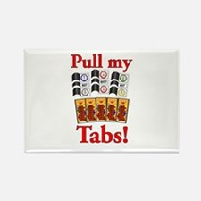 Pull my Tabs! Rectangle Magnet