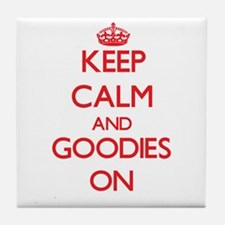Keep Calm and Goodies ON Tile Coaster