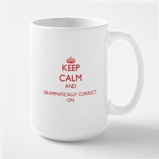 Keep Calm and Grammatically Correct ON Mugs