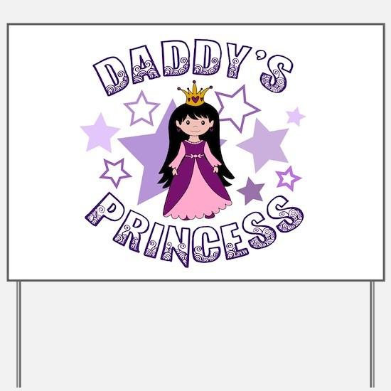Daddy's Princess (Lt Skin / Black Hair) Yard Sign