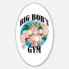 Big Bob's Gym Oval Decal