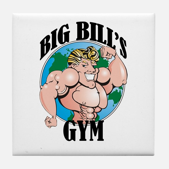 Big Bill's Gym Tile Coaster
