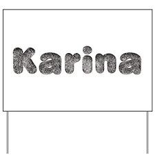 Karina Wolf Yard Sign