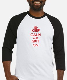 Keep Calm and Grit ON Baseball Jersey