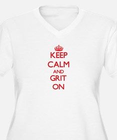 Keep Calm and Grit ON Plus Size T-Shirt