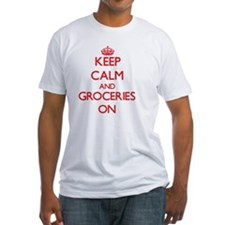 Keep Calm and Groceries ON T-Shirt