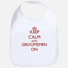 Keep Calm and Groomsmen ON Bib