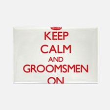 Keep Calm and Groomsmen ON Magnets