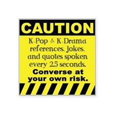 Caution K spoken here Sticker
