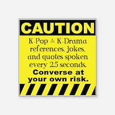 Caution K spoken here Sticker