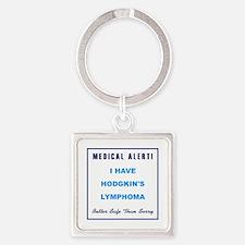 HODGKIN'S LYMPHOMA Square Keychain
