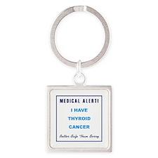 THYROID CANCER Square Keychain