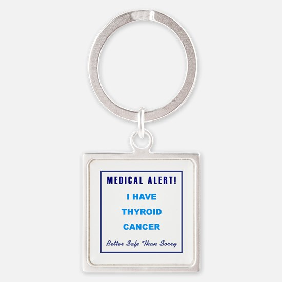 THYROID CANCER Square Keychain