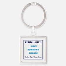 ADDISON'S DISEASE Square Keychain