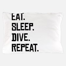Eat Sleep Dive Repeat Pillow Case