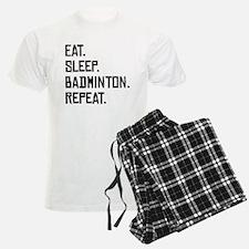 Eat Sleep Badminton Repeat Pajamas