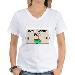 WILL WORK FOR COFFEE Shirt