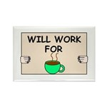 WILL WORK FOR COFFEE Rectangle Magnet (10 pack)