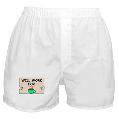 WILL WORK FOR COFFEE Boxer Shorts