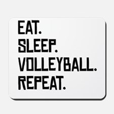 Eat Sleep Volleyball Repeat Mousepad