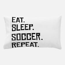 Eat Sleep Soccer Repeat Pillow Case