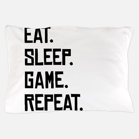 Eat Sleep Game Repeat Pillow Case