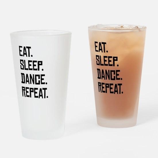 Eat Sleep Dance Repeat Drinking Glass