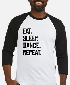 Eat Sleep Dance Repeat Baseball Jersey