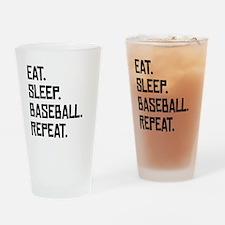 Eat Sleep Baseball Repeat Drinking Glass