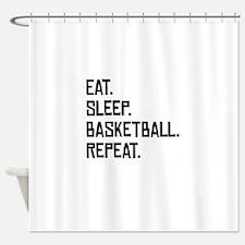 Eat Sleep Basketball Repeat Shower Curtain