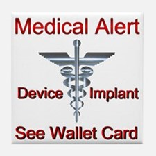 Medical Alert Device Implant See Wall Tile Coaster