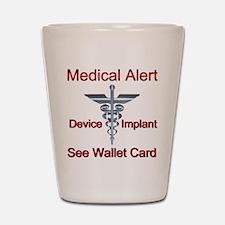 Medical Alert Device Implant See Wallet Shot Glass