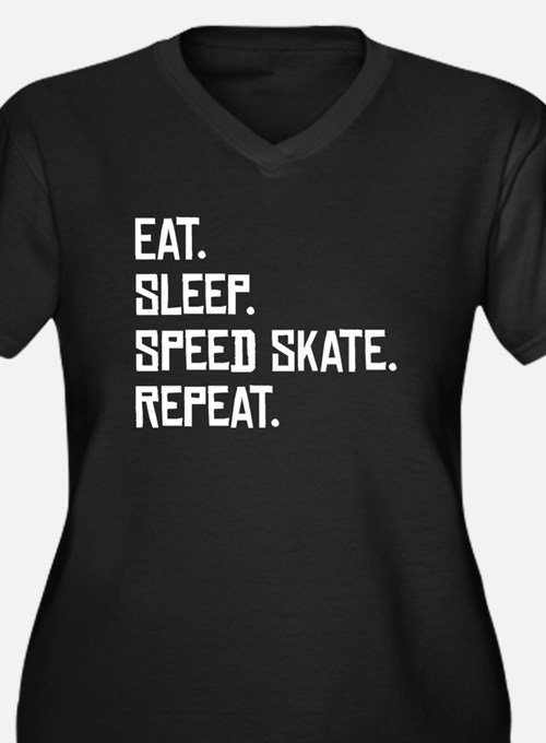 Eat Sleep Speed Skate Repeat Plus Size T-Shirt