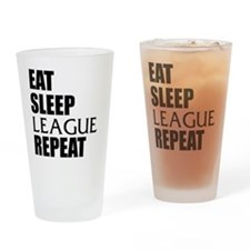 Eat Sleep League Repeat Drinking Glass
