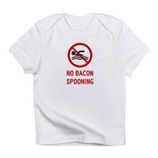 No Bacon Spooning Allowed Infant T-Shirt