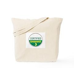 CERTIFIED BANANAS Tote Bag