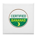 CERTIFIED BANANAS Tile Coaster