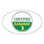 CERTIFIED BANANAS Oval Sticker