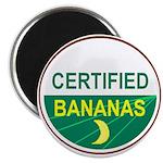 CERTIFIED BANANAS Magnet