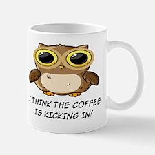 I THINK THE COFFEE IS KICKING IN Mug