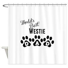 Worlds Best Westie Dad Shower Curtain