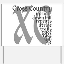 Cross Country XC grey gray Yard Sign