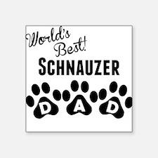 Worlds Best Schnauzer Dad Sticker