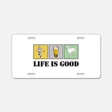 Life Is Good Aluminum License Plate